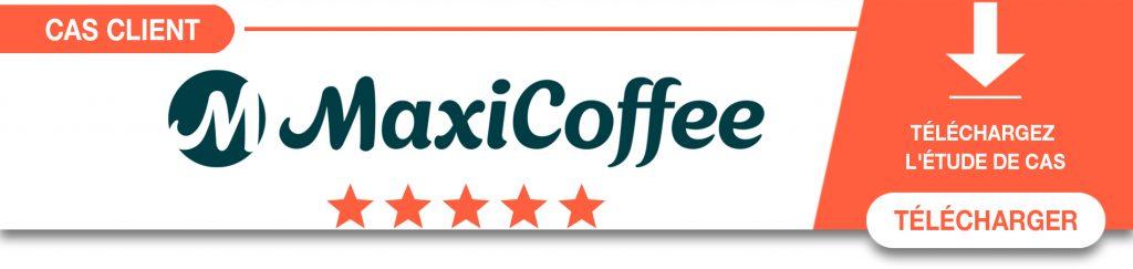 Découvrez le cas client Maxi Coffee