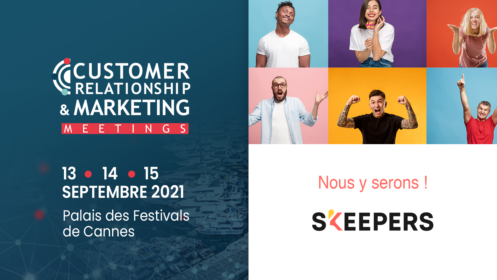 Customer Relation SHip and Marketing Meeting Cannes SKEEPERS